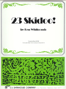 23 Skidoo!
