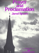 Prayer and Proclamation