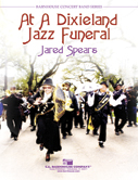 At A Dixieland Jazz Funeral