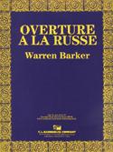 Overture A La Russe