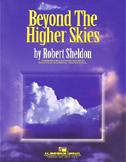 Beyond the Higher Skies