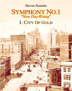 City of Gold (Symphony 1, New Day Rising, Mvt. I)