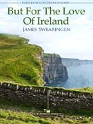 But For The Love Of Ireland cover.