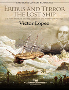 Erebus and Terror: The Lost Ships