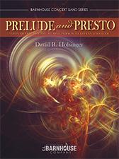 Prelude and Presto