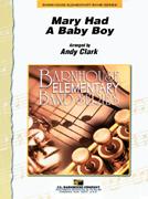 Mary Had A Baby Boy