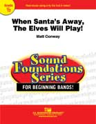 When Santa's Away, The Elves Will Play! cover.
