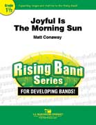 Joyful Is The Morning Sun