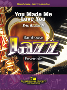 You Made Me Love You (Jazz Ensemble - Score and Parts)