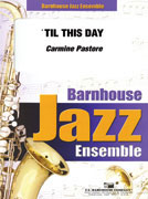 'Til This Day (Jazz Ensemble - Score and Parts)