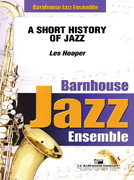 A Short History of Jazz (Jazz Ensemble - Score and Parts)