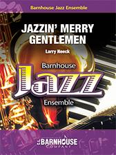 Jazzin' Merry Gentlemen