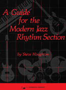 A Guide for the Modern Jazz Rhythm Section