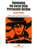 Developing the Corps Style Percussion Section
