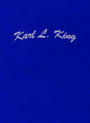 Karl L. King, An American Bandmaster