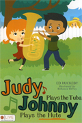 Judy Plays The Tuba, Johnny Plays The Flute cover.