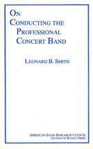 On Conducting The Professional Concert Band