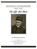 Russell Alexander: His Life And Music