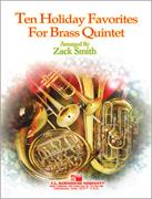 Ten Holiday Favorites for Brass Quintet