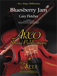 Bluesberry Jam (String Orchestra - Score and Parts)