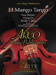 El Mango Tango (String Orchestra - Score and Parts)