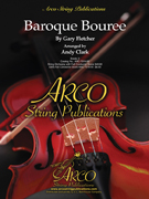 Baroque Bouree (String Orchestra - Score and Parts)