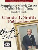 Symphonic March On An English Hymn Tune