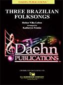 Three Brazilian Folksongs