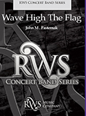 Wave High The Flag