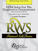 EDM Solos For The Progressive Percussionist