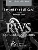 Beyond The Bell Carol
