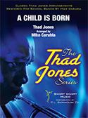 A Child is Born (Jazz Ensemble - Score and Parts)