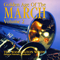 Golden Age of the March Vol. 2