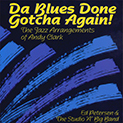 Da Blues Done Gotcha Again