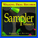 Walking Frog Records Sampler, Vol. 3