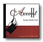 Accent II: The Legacy of Claude T. Smith cover.