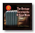 The Heritage Encyclopedia of Band Music