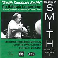 Smith Conducts Smith: The Hallmark Compositions